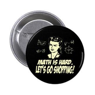 Les maths sont dures badge