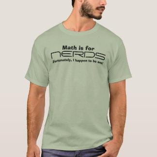 Les maths sont pour, des BALLOTS, (heureusement, T-shirt