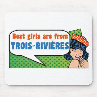 Les meilleures filles sont de Trois-Rivières Tapis De Souris