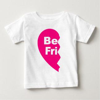 Les meilleurs amis, soient FRU T-shirt Pour Bébé