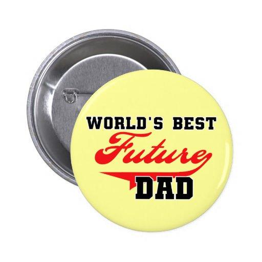 Les meilleurs futurs T-shirts et cadeaux du papa d Pin's