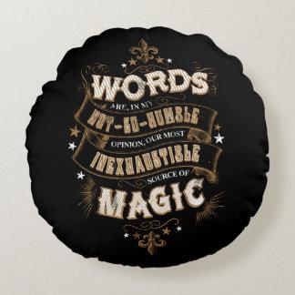 Les mots du charme | de Harry Potter sont notre la Coussins Ronds