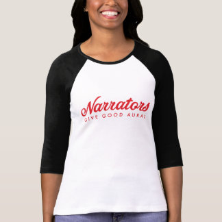 Les narrateurs donnent le bon 3/4 jersey auditif t-shirt