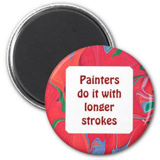 Les peintres le font avec de plus longues courses magnet rond 8 cm