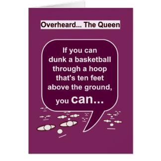 Les pensées de la reine sur HoopDunk-HamperStuff Carte De Vœux