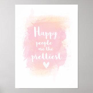 Les personnes heureuses sont la plus jolie posters
