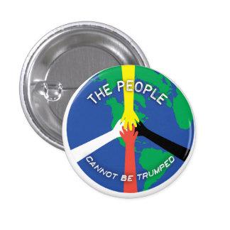 Les personnes ne peuvent pas Trumped - bouton Pin's
