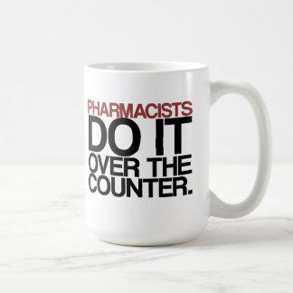 """Les pharmaciens le font au-dessus de la contre-"""" mug"""