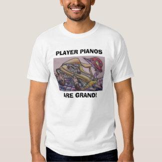 LES PIANOS DE JOUEUR, SONT GRANDS ! T-SHIRT