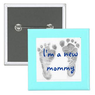 les pieds 1 de bébé, je suis une nouvelle maman -  badge carré 5 cm