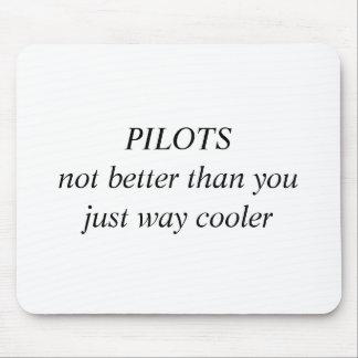 Les PILOTES pas améliorent que vous juste le Tapis De Souris