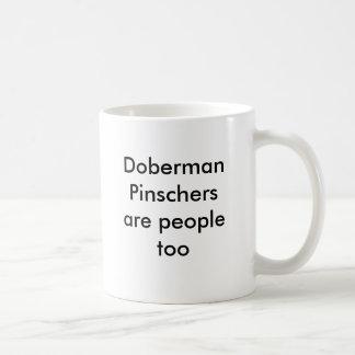 Les Pinschers de dobermann sont les gens aussi Mug