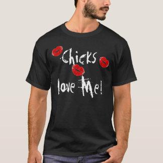 Les poussins m'aiment ! T-shirt