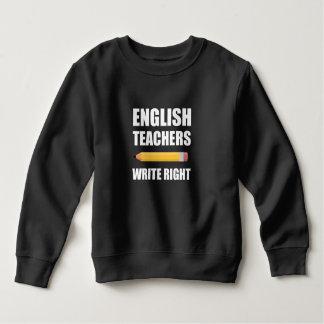 Les professeurs d'Anglais écrivent juste Sweatshirt
