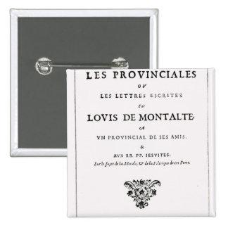 Les Provinciales par Blaise Pascal Badges Avec Agrafe