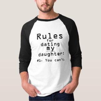 Les règles des hommes pour dater ma fille t-shirt