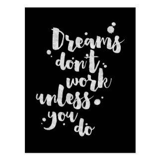 Les rêves ne fonctionnent pas à moins que - carte