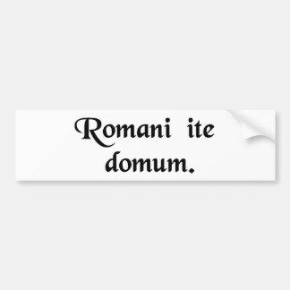 Les Romains rentrent à la maison Autocollant De Voiture