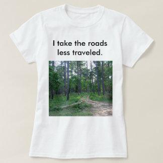 Les routes moins ont voyagé le T-shirt des femmes