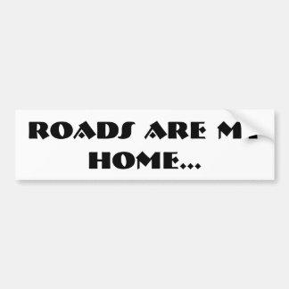 Les routes sont ma maison. Adhésif pour pare-chocs Autocollant De Voiture