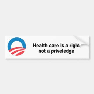 Les soins de santé sont un juste pas un priveledge autocollant pour voiture