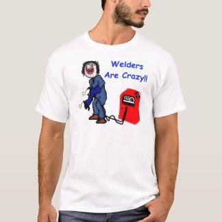 Les soudeuses sont folles t-shirt