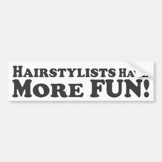 Les stylistes en coiffure ont plus d'amusement ! - autocollant de voiture