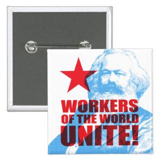 Les travailleurs de Karl Marx du monde unissent ! Pin's