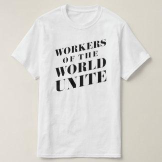 Les travailleurs du monde unissent t-shirt