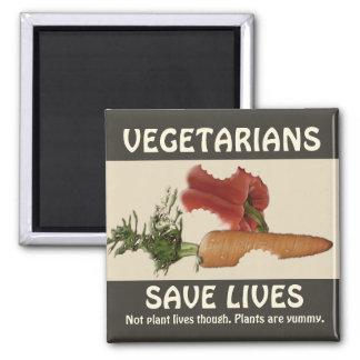 Les végétariens sauvent les vies magnet carré