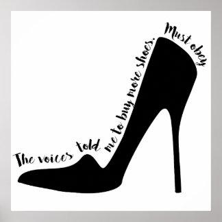 Les voix m'ont indiqué pour acheter des chaussures posters
