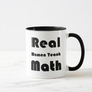 Les vraies femmes enseignent des maths tasses