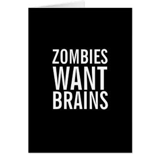 Les zombis veulent des cerveaux, vous sont carte