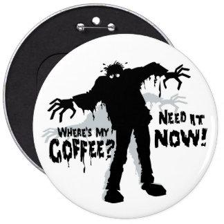 Les zombis veut le café badges
