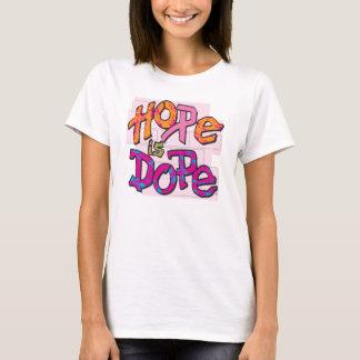 L'espoir est dopant t-shirt
