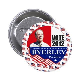 Lester Byerley indépendant pour le président 2012 Badge