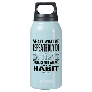 L'excellence est une citation d'habitude bouteilles isotherme