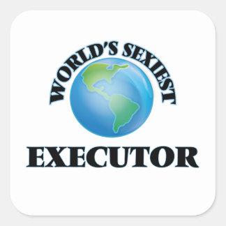 L'exécuteur le plus sexy du monde sticker carré