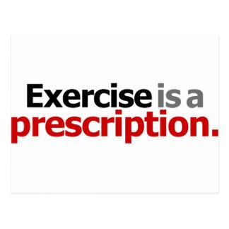 L'exercice est une prescription carte postale