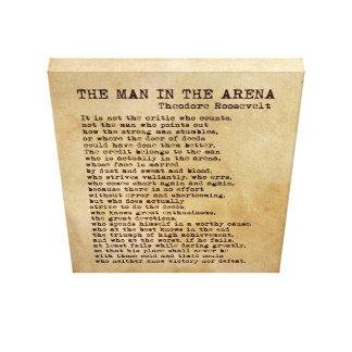 L'homme dans le cru de Theodore Roosevelt d'arène Toile