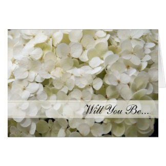 L'hortensia blanc vous serez ma demoiselle carte de vœux