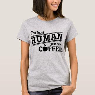 L'humain instantané ajoutent juste le T-shirt