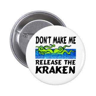 Libération de Kraken le kraken Pin's Avec Agrafe