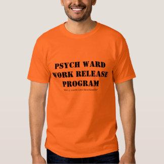 Libération de travail de salle de Psych T-shirt