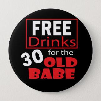 Libérez les boissons pour le bébé de 30 ans badge