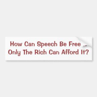 Liberté de parole pour des riches seulement autocollant pour voiture