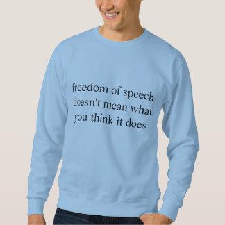 liberté de parole sweatshirt