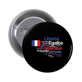 Liberté, Égalité, devise nationale française de Badge Rond 5 Cm