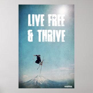 Libres vivants et prospèrent affiche