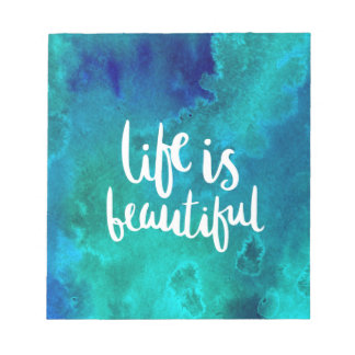 Life is beautiful bloc-note